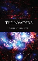 The Invaders - Murray Leinster