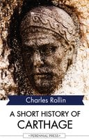 A Short History of Carthage - Charles Rollin