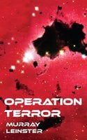 Operation Terror - Murray Leinster