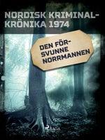 Den försvunne norrmannen - Diverse