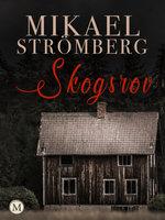 Skogsrov - Mikael Strömberg