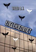 Englehjemmet - Steen B. J.