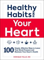 Healthy Habits for Your Heart - Monique Tello