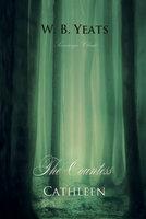 The Countess Cathleen - W.B. Yeats