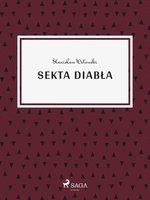 Sekta diabła - Stanisław Wotowski