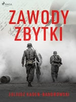 Zawody/Zbytki - Juliusz Kaden Bandrowski