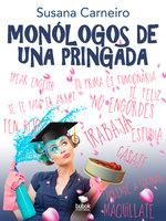 Monólogos de una pringada - Susana Carneiro