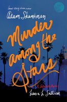 Murder among the Stars - Adam Shankman,Laura L. Sullivan