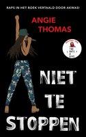 Niet te stoppen - Angie Thomas