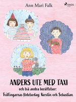 Anders ute med Taxi och två andra berättelser - Ann Mari Falk