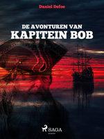 De avonturen van kapitein Bob - Daniel Defoe