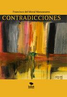 Contradicciones - Francisco Moral del Manzanares
