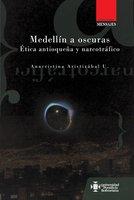 Medellín a oscuras - Ana Cristina Aristizábal Uribe