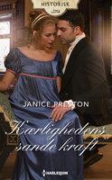 Kærlighedens sande kraft - Janice Preston