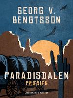 Paradisdalen: Prærien - Georg V. Bengtsson