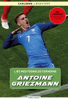 Læs med fodboldstjernerne - Antoine Griezmann
