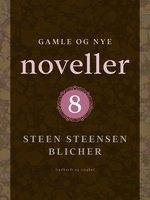 Gamle og nye noveller (8) - Steen Steensen Blicher