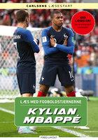 Læs med fodboldstjernerne - Kylian Mbappé - Christian Mohr Boisen