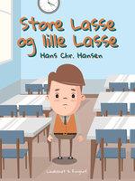 Store Lasse og lille Lasse - Hans Christian Hansen