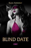 Blind date - Kaya Sommer