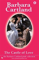 Castle of Love - Barbara Cartland