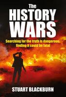The History Wars - Stuart Blackburn
