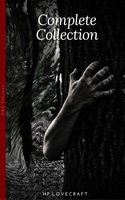 H. P. Lovecraft: The Complete Fiction - H.P. Lovecraft