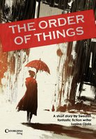 The Order of Things - Lupina Ojala