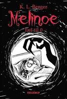 Melinoe #1: Tæl til 0 - Katja L. Berger