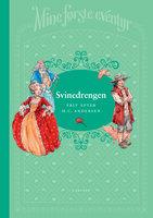 Mine første eventyr 1: Svinedrengen - H.C. Andersen