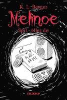 Melinoe #3: Spil - eller dø - Katja L. Berger