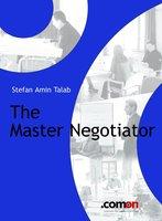 The Master Negotiator - S. Amin Talab