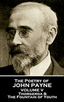The Poetry of John Payne - Volume V - John Payne