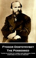 The Possessed - Fyodor Dostoyevsky