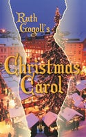 Ruth Gogoll's Christmas Carol - Ruth Gogoll