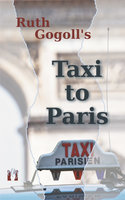 Taxi to Paris - Ruth Gogoll