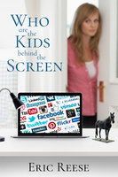 Who are the Kids Behind the Screen - Eric Reese