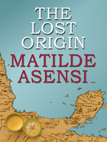 The lost origin - Matilde Asensi