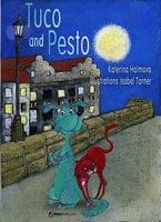 Tuco and Pesto - Katerina Halmova