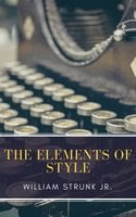 The Elements of Style (Fourth Edition) - William Strunk