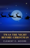 The Night Before Christmas (Illustrated) - Clement C. Moore, MyBooks Classics