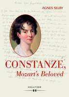 Constanze, Mozart's Beloved - Agnes Selby