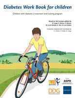 Diabetes Work Book for Children – Children with diabetes: a treatment and training program - K. Lange,K. Remus,S. Biester,M. Lösch-Binder,A. Neu,W. von Schütz