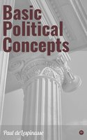 Basic Political Concepts - Paul deLespinasse