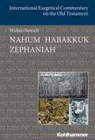 Nahum Habakkuk Zephaniah - Walter Dietrich