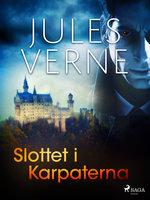 Slottet i Karpaterna - Jules Verne