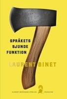 Språkets sjunde funktion - Laurent Binet