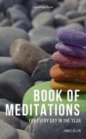 Book of Meditations for Every Day in the Year - James Allen