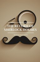The Return of Sherlock Holmes - Arthur Conan Doyle, Golden Deer Classics