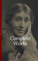 Virginia Woolf: Complete Works (OBG Classics) - Virginia Woolf, David Lowery